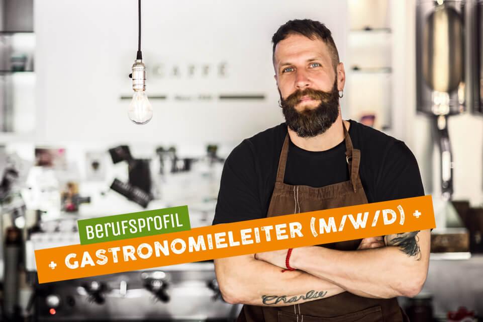 Teaser Berufsprofil Gastronomieleiter